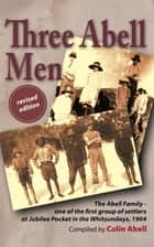 Three Abell Men ebook by Colin Abell