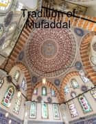 Tradition of Mufaddal ebook by N/A