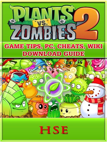 Plants Vs Zombies 2 Game Tips, PC, Cheats, Wiki, Download Guide