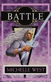 Battle - The House War: Book Five ebook by Michelle West