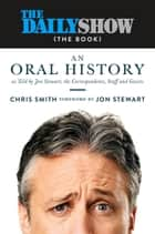 The Daily Show (The Book) ebook by Jon Stewart,Chris Smith