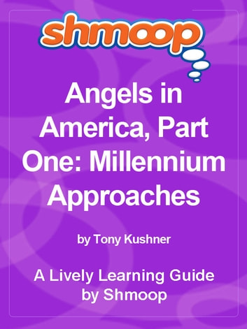 an analysis of the first part of tony kushners angels in america entitled millennium approaches In tony kushner's angels in america a (millennium approaches, ivii, 27) angels also play a in the world his first stage angel part of the audacity of.