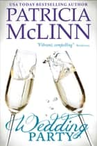 Wedding Party (The Wedding Series) ebook by