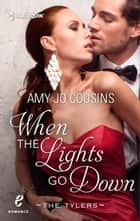 When the Lights Go Down ebook by Amy Jo Cousins