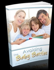 Avoiding The Baby Battles ebook by Anonymous