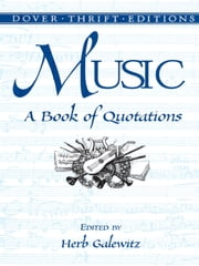 Music - A Book of Quotations ebook by Herb Galewitz