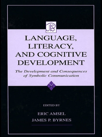 Language literacy and cognitive development ebook by language literacy and cognitive development the development and consequences of symbolic communication ebook fandeluxe Image collections