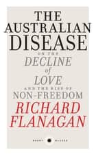 Short Black 1 The Australian Disease ebook by Richard Flangan