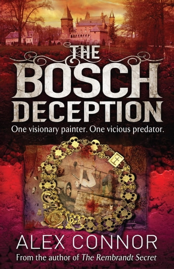 The Bosch Deception ebook by Alex Connor