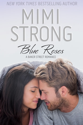 Blue Roses ebook by Mimi Strong