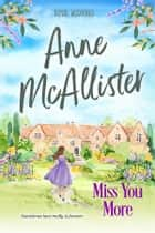 Miss You More ebook by Anne McAllister