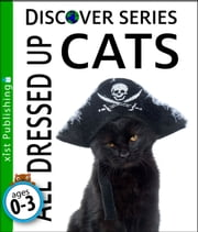 Cats: All Dressed Up ebook by Xist Publishing,Xist Publishing