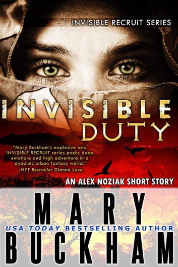 Invisible Duty - Invisible Recruits, #3 ebook by Mary Buckham
