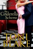 The Cinderella Scheme ebook by Toni Blake