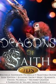 Dragons of Faith ebook by Michelle Anderson Picarella,Sean Hayden,Frantiska Oliver