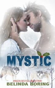 A Very Mystic Christmas ebook by Belinda Boring