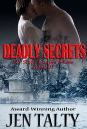 Deadly Secrets ebook by Jen Talty