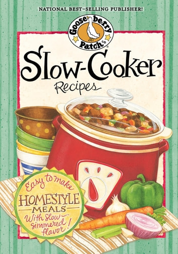 Slow Cooker Recipes ebook by Gooseberry Patch