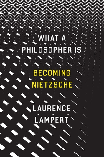 What a philosopher is ebook by laurence lampert 9780226488257 what a philosopher is becoming nietzsche ebook by laurence lampert fandeluxe Choice Image