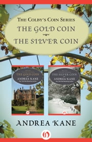 The Colby's Coin Series - The Gold Coin and The Silver Coin ebook by Andrea Kane