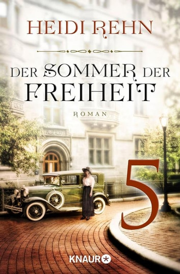 Der Sommer der Freiheit 5 - Serial Teil 5 ebook by Heidi Rehn
