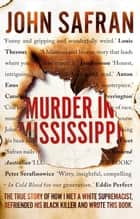 Murder in Mississippi ebook by John Safran