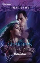 The Guardian ebook by Connie Hall