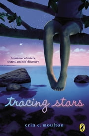 Tracing Stars ebook by Erin E. Moulton