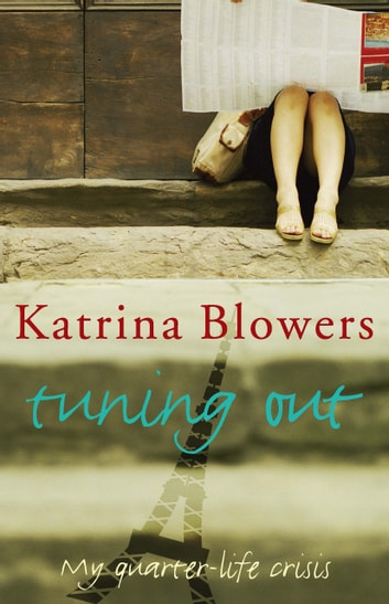 Tuning Out ebook by Katrina Blowers