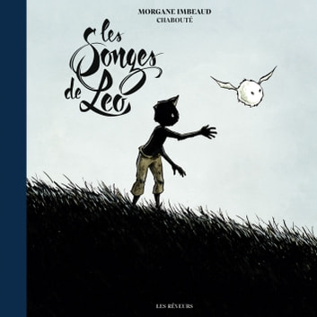 Les Songes de Léo eBook by Morgane Imbeaud,Christophe Chabouté