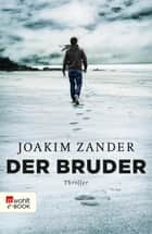Der Bruder ebook by Joakim Zander, Nina Hoyer, Ursel Allenstein