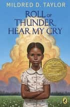 Roll of Thunder, Hear My Cry (Puffin Modern Classics) ebook by Mildred D. Taylor