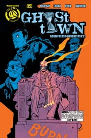 Ghost Town #2 ebook by Dave Dwonch,Justin Greenwood,Daniel J. Logan