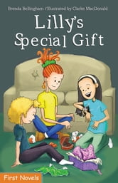 Lilly's Special Gift ebook by Brenda Bellingham