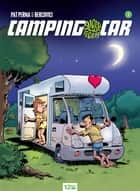 Camping-car globe trotteur Tome 1 ebook by Pat Perna, Philippe Bercovici