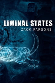 Liminal States ebook by Zack Parsons
