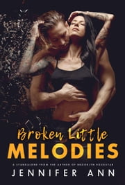 Broken Little Melodies ebook de Jennifer Ann