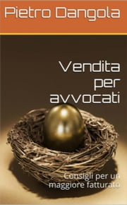 Vendita per avvocati ebook by Pietro Dangola