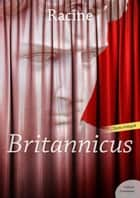 Britannicus ebook by Jean Racine