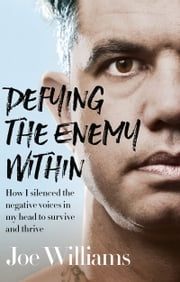 Defying The Enemy Within ebook by Joe Williams