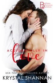 Accidentally In Love ebook by Krystal Shannan