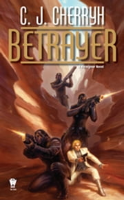 Betrayer ebook by C. J. Cherryh