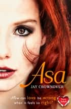Asa (The Marked Men, Book 6) ebook by Jay Crownover