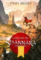 A Espada de Shannara ebook by Terry Brooks