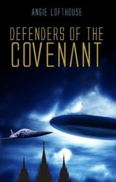 Defenders of the Covenant ebook by Angie Lofthouse