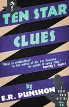 Ten Star Clues - A Bobby Owen Mystery ebook by E.R. Punshon