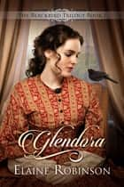 Glendora ebook by Elaine Robinson