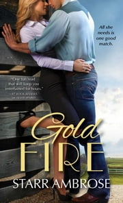 Gold Fire ebook by Starr Ambrose