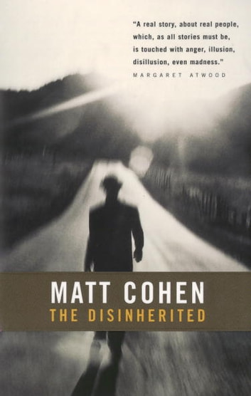 The disinherited ebook by matt cohen 9780307368744 rakuten kobo the disinherited ebook by matt cohen fandeluxe Ebook collections