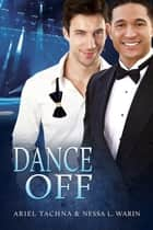 Dance Off ebook by Ariel Tachna, Nessa L. Warin